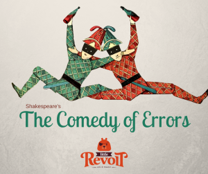 Little Revolt's Comedy of Errors by Shakespeare
